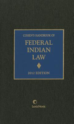 Cohen's Handbook of Federal Indian Law - Cohen, Felix S