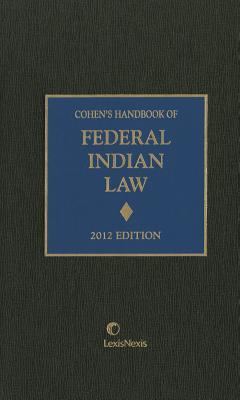 Cohen's Handbook of Federal Indian Law - Cohen, Felix S