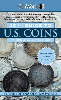 Coin World Guide to U.S. Coins: Prices & Value Trends - Gibbs, William T, and Roach, Steve