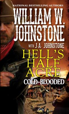 Cold-Blooded - Johnstone, William W, and Johnstone, J A