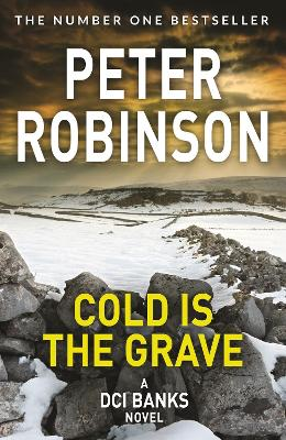Cold is the Grave - Robinson, Peter