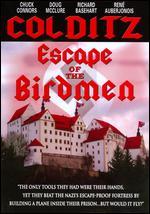 Colditz: Escape of the Birdmen - Philip Leacock