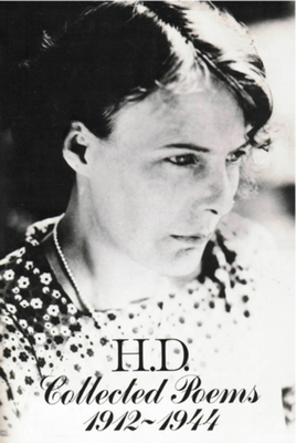 Collected Poems 1912-1944 - Doolittle, Hilda, and Martz, Louis L (Editor)