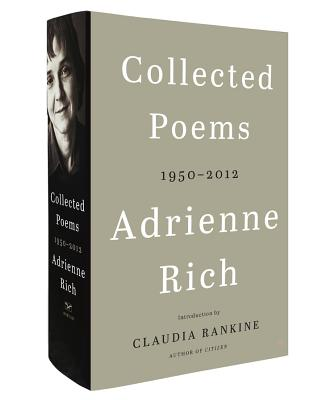 Collected Poems: 1950-2012 - Rich, Adrienne, and Rankine, Claudia (Introduction by)