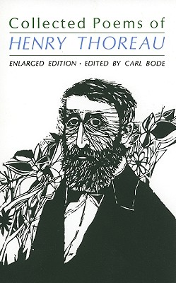 Collected Poems of Henry Thoreau - Bode, Carl, Professor (Editor)