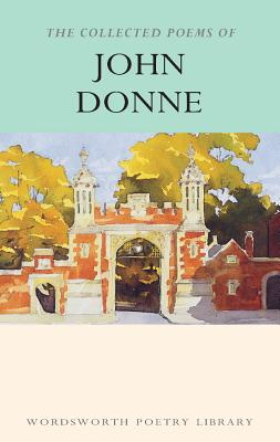 Collected Poems of John Donne - Donne, John, and Donne, J