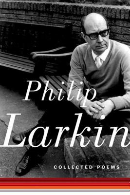 Collected Poems - Larkin, Philip