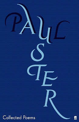 Collected Poems - Auster, Paul