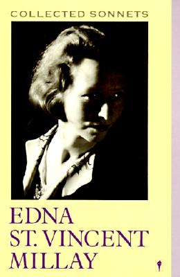 Collected Sonnets - Millay, Edna St Vincent