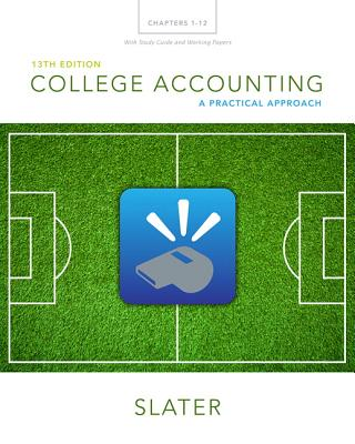 College Accounting Chapters 1-12 with Study Guide and Working Papers - Slater, Jeffrey