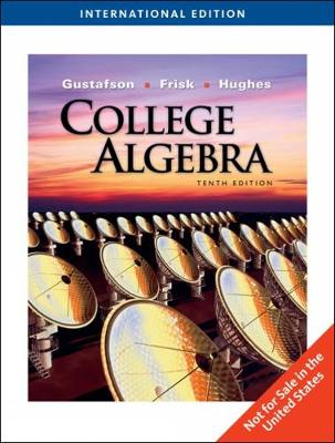 College Algebra - Gustafson, R. David, and Frisk, Peter D.