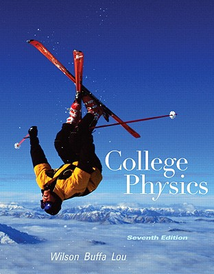 College Physics book by Jerry Wilson | 10 available editions