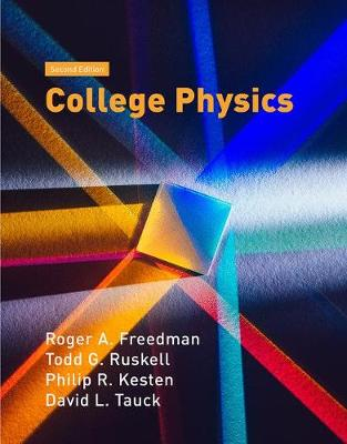 College Physics book by Roger Freedman, Todd Ruskell, Professor