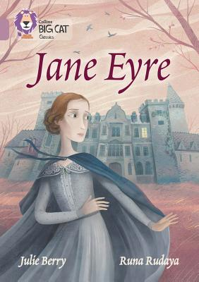 Collins Big Cat - Jane Eyre: Pearl/Band 18 - Berry, Julie