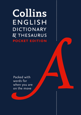 Collins English Dictionary and Thesaurus Pocket edition: All-In-One Language Support in a Portable Format - Collins Dictionaries