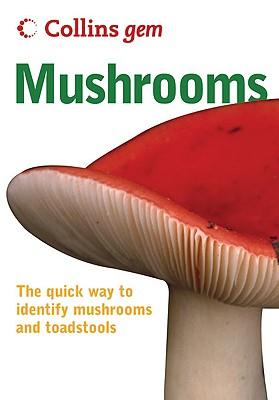 Collins Gem Mushrooms - Harding, Patrick, and Outen, Alan (Photographer)