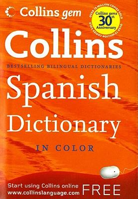 Collins Gem Spanish Dictionary, 8e - HarperCollins Publishers