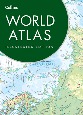 Collins World Atlas: Illustrated Edition - Collins Maps