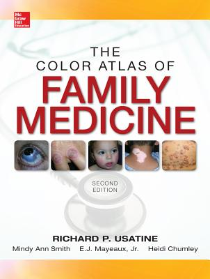 Color Atlas of Family Medicine - Usatine, Richard P., and Smith, Mindy Ann, and Mayeaux, E. J., Jr.