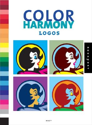 Color Harmony: Logos: More Than 1,000 Color Ways for Logos That Work - Mine Design