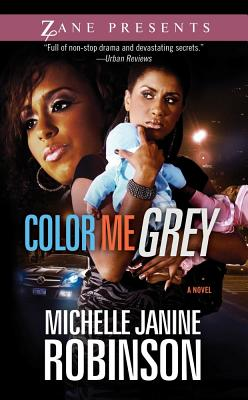 Color Me Grey - Robinson, Michelle Janine