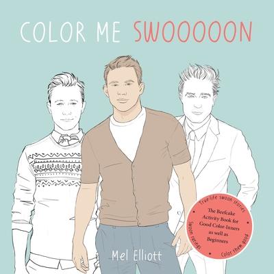 Color Me Swooooon - Elliott, Mel