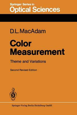 Color Measurement: Theme and Variations - MacAdam, David L