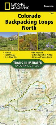Colorado Backpack Loops North - National Geographic Maps - Trails Illustrated