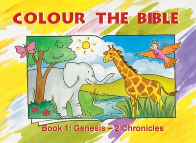 Colour the Bible Book 1: Genesis - 2 Chronicles - MacKenzie, Carine