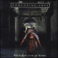 Coma Divine: Recorded Live in Rome [Bonus Disc] - Porcupine Tree