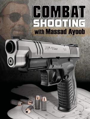 Combat Shooting - Ayoob, Massad