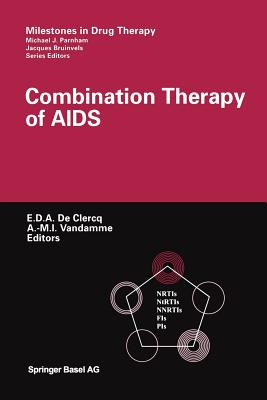 Combination Therapy of AIDS - De Clercq, Erik (Editor)