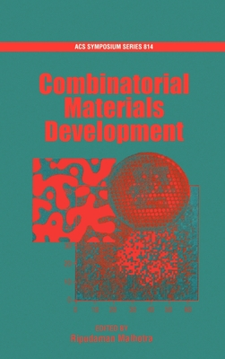 Combinatorial Materials Development - Malhotra, Ripudaman (Editor)
