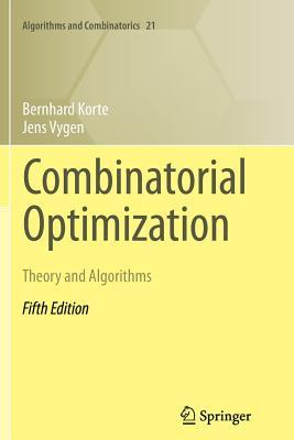 Combinatorial Optimization: Theory and Algorithms - Korte, Bernhard