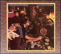 Come in from the Rain - Captain & Tennille