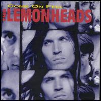 Come on Feel the Lemonheads - The Lemonheads