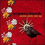 Come Pick Me Up [Bonus Download]
