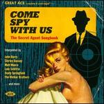 Come Spy with Us: The Secret Agent Handbook