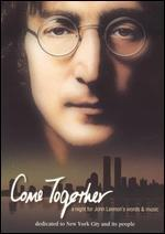 Come Together: A Night for John Lennon's Words & Music
