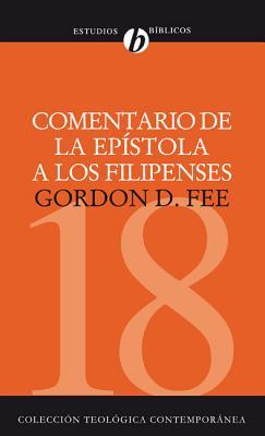 Comentario de la Epistola A los Filipenses - Fee, Gordon D, Dr.