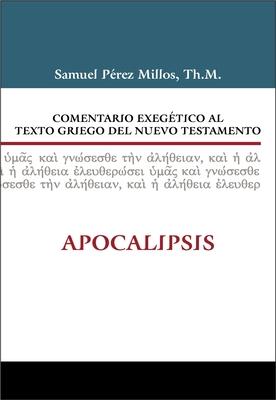 Comentario Exegetico Al Texto Griego del Nuevo Testamento: Apocalipsis - Zondervan