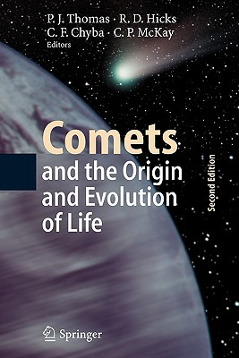 Comets and the Origin and Evolution of Life - Thomas, Paul J. (Editor), and Hicks, Roland D. (Editor), and Chyba, Christopher F. (Editor)