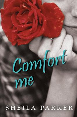 Comfort Me - Parker, Sheila