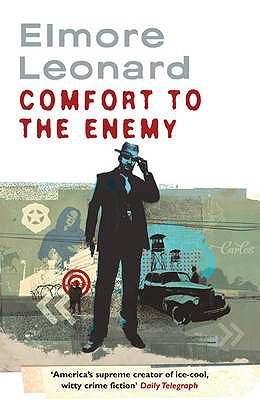 Comfort to the Enemy - Leonard, Elmore