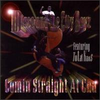 Comin Straight at Cha - Disco & City Boyz