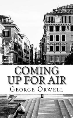 Coming Up for Air - Orwell, George