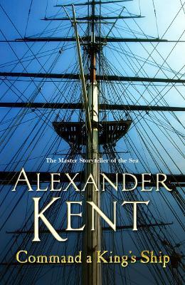 Command a King's Ship - Kent, Alexander