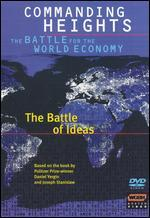 Commanding Heights: The Battle for the World Economy: Battle of Ideas