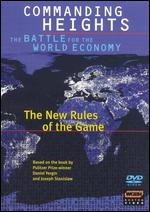 Commanding Heights: The Battle for the World Economy: The New Rules of the Game - Greg Barker; William Cran