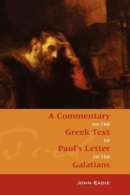 Commentary on Galatians - Eadie, John